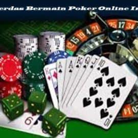 Taktik Cerdas Bermain Poker Online Indonesia